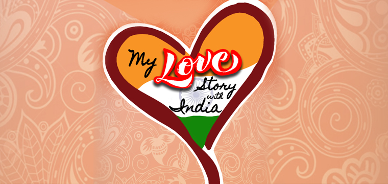 My Love Story with India