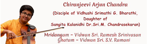 Arjun Chandra: Carnatic Music Debut Concert