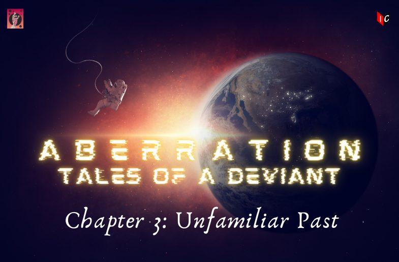 Aberration: Chapter 3