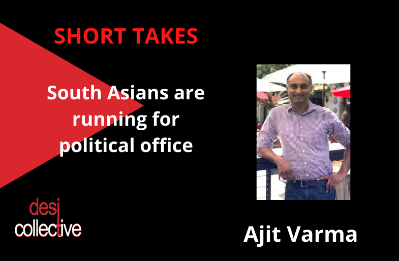 South Asians Running for Office – Ajit Varma in Palo Alto, CA