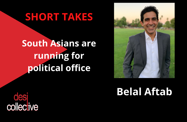 South Asians Running for Office – Belal Aftab in Saratoga