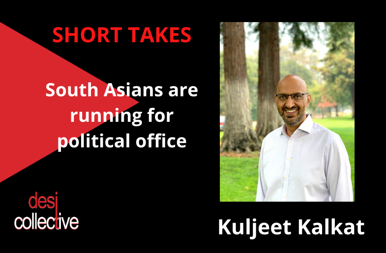 South Asians Running for Office –  Kuljeet Kalkat in Los Altos, CA