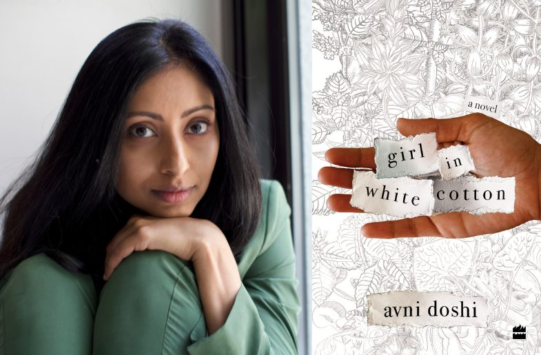 Left to right: Avni Doshi and her book, Girl In White Cotton.