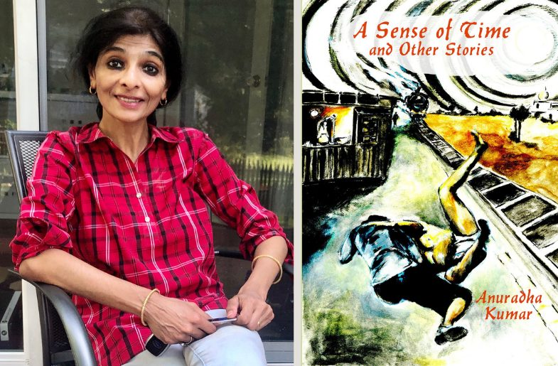 Left to right: Anuradha Kumar and her book, 'A Sense of Time and Other Stories'